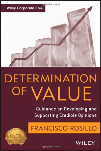 Determination of value : guidance on developing and supporting credible opinionsRosillo, Francisco, - 2013
