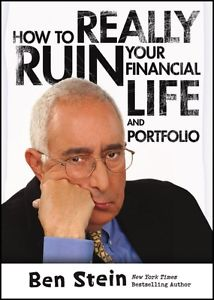 How to really ruin your financial life and portfolioStein, Benjamin, - 2012