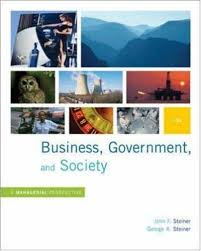 Business, government, and society : a managerial perspective, text and casesSteiner, John F. - 2012