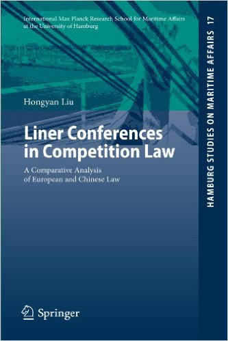 Liner conferences in competition law : A comparative analysis of European and Chinese law  (Hamburg Studies on Maritime Affairs - Volume 17)Liu, Hongyan - 2010