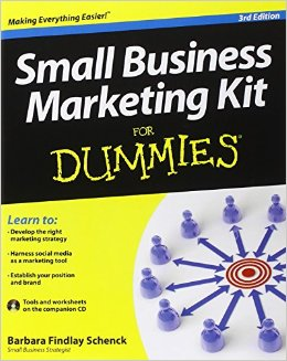 Small business marketing kit for dummies, 3rd editionSchenck, Barbara Au. - 2013