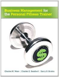 Business management for the personal fitness trainer - 2013